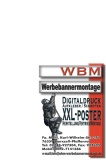 WBM Werbemontage Digitaldruck Big Poster
